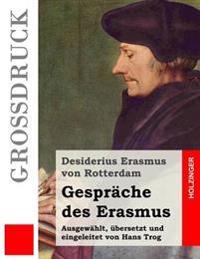 Gesprache Des Erasmus (Grodruck)