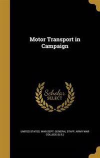 MOTOR TRANSPORT IN CAMPAIGN