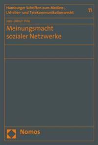 Meinungsmacht Sozialer Netzwerke