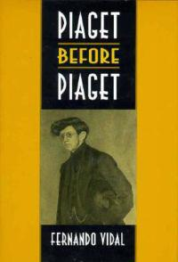 Piaget Before Piaget