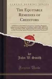 The Equitable Remedies of Creditors