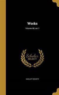 WORKS VOLUME 68 SER1