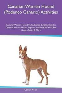 Canarian Warren Hound (Podenco Canario) Activities Canarian Warren Hound Tricks, Games & Agility Includes