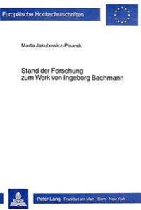 Stand Der Forschung Zum Werk Von Ingeborg Bachmann