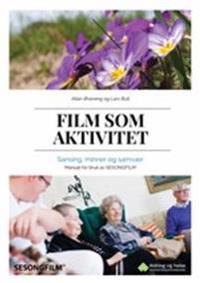 Film som aktivitet - Allan Øvereng, Lars Bull pdf epub