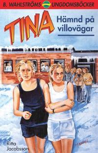 Tina. Hämnd på villovägar