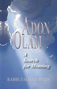 Adon Olam: A Search for Meaning