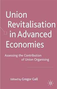 Union Revitalisation in Advanced Economies