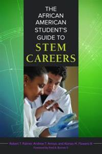 African American Student's Guide to STEM Careers