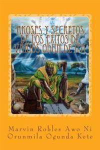 Akoses y Secretos de Los Exitos de Varios Odun de Ifa
