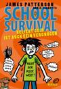 School Survival 06 - Beliebt sein ist auch kein Vergnügen