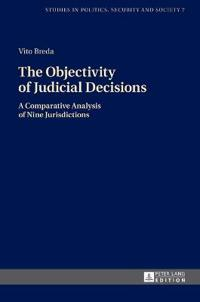 The Objectivity of Judicial Decisions