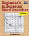 Beginner's Indonesian Word Searches - Volume 3