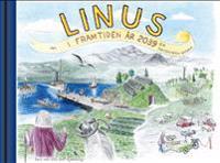 LINUS i framtiden år 2039 : en solskenshistoria