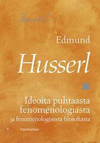 Ideoita puhtaasta fenomenologiasta ja fenomenologisesta filosofiasta