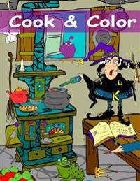 Cook & Color: An Adult Coloring Book by the Cartoonqueen
