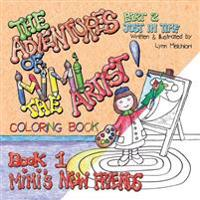 The Adventures of Mimi the Artist: Book 1- Mimi's New Friends, Part 2- Just in Time