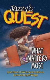 Jazzy's Quest: What Matters Most