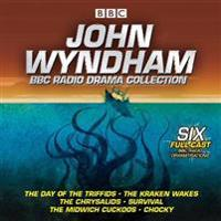 John Wyndham: A BBC Radio Drama Collection: Six Classic BBC Radio Adaptations