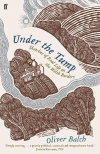 Under the tump - sketches of real life on the welsh borders