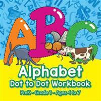 Alphabet Dot to Dot Workbook   PreK-Grade 1 - Ages 4 to 7