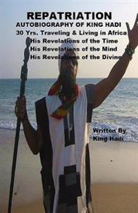 Repatriation: Autobiography of King Hadi