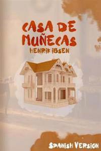 Casa de Munecas: (Spanish Version)