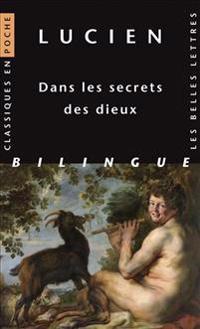 Lucien, Dans Les Secrets Des Dieux