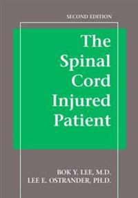 Spinal Cord Injured Patient Comprehensive Management, Second Edition