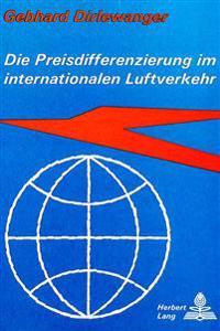 Die Preisdifferenzierung Im Internationalen Luftverkehr: Eine Empirische Studie