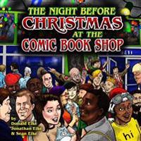 The Night Before Christmas at the Comic Book Shop