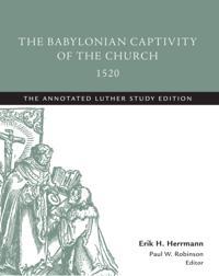 Babylonian Captivity of the Church, 1520