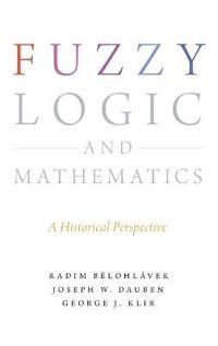 Fuzzy Logic and Mathematics
