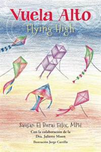 Flying High (Vuela Alto)