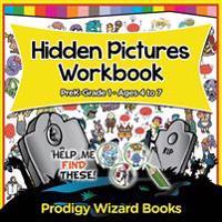 Hidden Pictures Workbook   PreK-Grade 1 - Ages 4 to 7