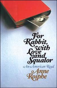 For Rabbit, with Love and Squalor: An American Read