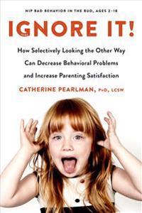 Ignore it! - how selectively looking the other way can decrease behavioral