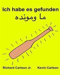 Ich Habe Es Gefunden: Ein Bilderbuch Fur Kinder Deutsch-Paschtunisch/Paschto (Zweisprachige Ausgabe) (WWW.Rich.Center)