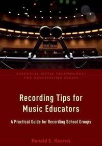 Recording Tips for Music Educators