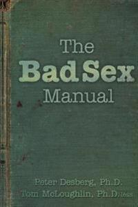 The Bad Sex Manual