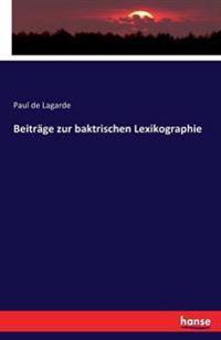 Beitrage Zur Baktrischen Lexikographie