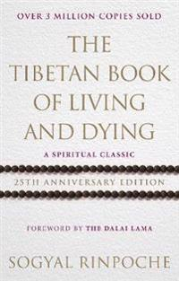 Tibetan book of living and dying - 25th anniversary edition