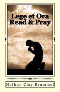 Lege Et Ora: Read and Pray