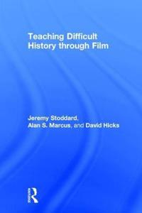 Teaching Difficult History through Film