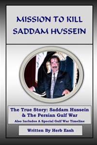 Mission to Kill Saddam Hussein