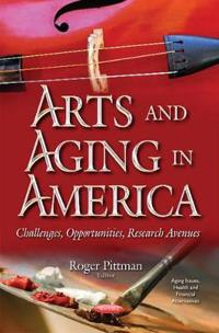 Arts and Aging in America