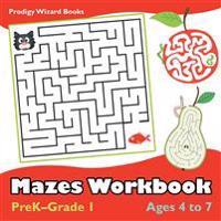 Mazes Workbook   PreK-Grade 1 - Ages 4 to 7