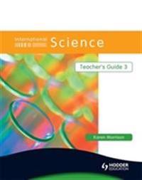 International Science Teacher's Guide 3 - Karen Morrison - pocket (9780340966068)     Bokhandel