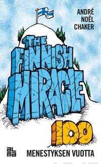 The Finnish Miracle - 100 menestyksen vuotta