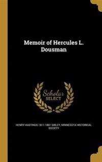 MEMOIR OF HERCULES L DOUSMAN